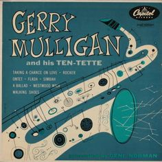 Gerry Mulligan and his Ten-tette