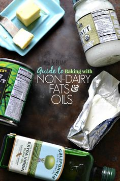 Guide to Baking with Non-Dairy Fats & Oils: this is terrific! You'll definitely want to bookmark for reference.