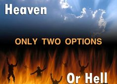 "Purgatory is a false doctrine devised to give a false hope to those who have lost unregenerate loved ones.  There are only two possible destinations for the soul: HEAVEN or HELL. Romans 10:13 KJV - ""For whosoever shall call upon the name of the Lord shall be saved.""  Revelation 20:15 KJV - ""And whosoever was not found written in the book of life was cast into the Lake of Fire.""  Don't wait too late to choose Jesus and Heaven."