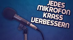 Jedes Mikro krass verbessern   Mehr Bass etc.   VIRTUELLES MISCHPULT VOI...