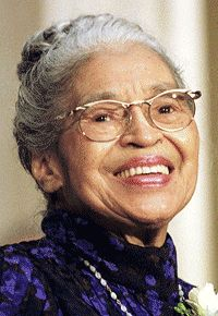 Rosa Parks, Montgomery Alabama who became an icon for the Civil Rights Movement when she refused to give up her bus seat to a white passenger.