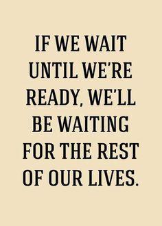 Do it now. motivation
