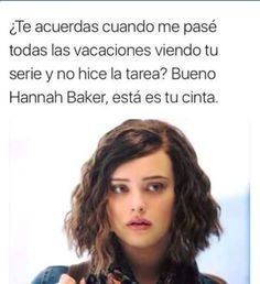 Read MOMOS from the story Momos de 13 Reasons Why by seizzze (𝓝𝓮𝓫𝓾) with reads. 13 Reasons Why Reasons, 13 Reasons Why Netflix, Thirteen Reasons Why, Spanish Humor, Funny Video Memes, Stranger Things Netflix, Pretty Little Liars, Film, Haha