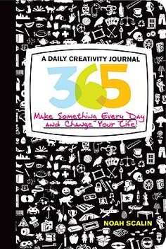 365: A Daily Creativity Journal: Make Something Every Day....hmnnnn