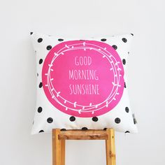 Modern decorative pillow cover with black dots & pink Good Morning Sunshine print.  This beautiful pillow will make a perfect gift, as well as a beautiful touch for your cozy home! It'll be great on a couch, a bed, a chair or in your nursery!   Pillow Cover: 16″ x 16″ / 40 x 40 cm   *Fabric: Polycotton *Back Fabric: White polycotton *Zippered at the bottom *Digitally printed *Machine sewn  *Cold hand wash or dry cleaning. No tumble dry, only flat dry. Reverse iron. *Made to ...