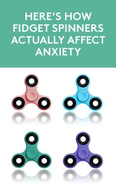 Here's How Fidget Spinners Actually Affect Anxiety | Teachers across the country are grappling with whether fidget spinners and fidget cubes belong in the classroom. Here's why.