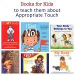 Top 10 Books to Empower Kids About Their Bodies and keep them safe from inappropriate touch.