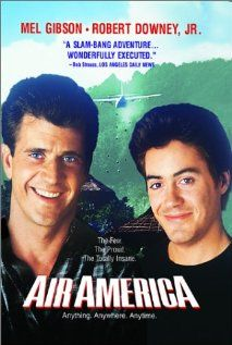 Air America Poster (1990) Mel Gibson, Robert Downey Jr. - A young pilot finds himself recruited into a covert and corrupt CIA airlift organization operating in Vietnam War Era Laos.