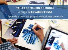 TALLER DE FIGURIN DE MODAS EDUARDO FOSSA - FASHION ILLUSTRATION - PERU