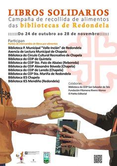 Campaña solidaria de intercambio de libros por alimentos, nas bibliotecas municipais e mais en outras bibliotecas de Redondela. Outubro-Novembro 2014. http://bibliotecasredondela.blogspot.com.es/2014/10/campana-solidaria-de-intercambio-de.html