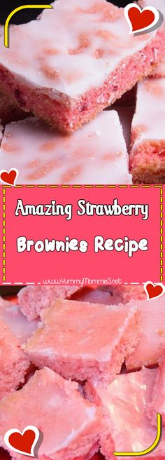 Amazing Strawberry Brownies Recipe Via #yummymommiesnet #cake dessert ideas #copycatrecipe copycat recipe #easyrecipes easy recipes #dessertrecipes dessert recipes easy #desserttable dessert table ideas #cookies cookies recipes easy