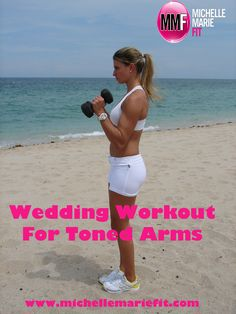 The BEST Arm #Workouts For #Brides to get in shape for their #wedding.  These #weddingworkouts help burn fat and get fit.