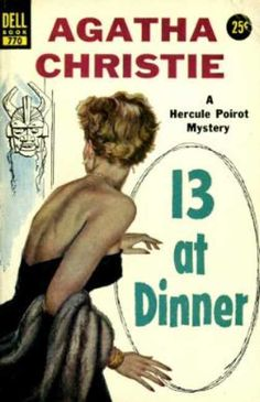 13 at Dinner by Agatha Christie.  Published in the UK as Lord Edgware Dies.  Dell edition.