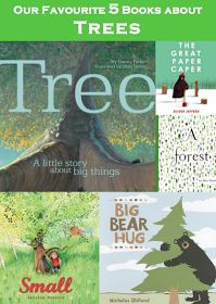 Our Favourite 5 Pictures Books About Trees!