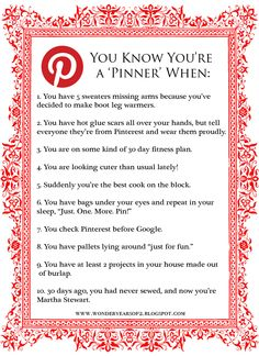 {Pinterest} You Know You're a Pinner If....  6, 7 & 8 are sooo me. Which ones are you?