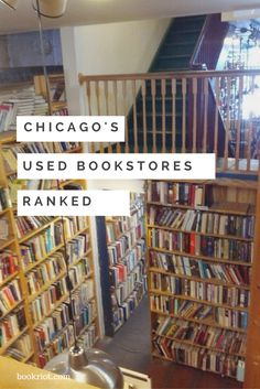 Check out these excellent used bookstores in the city of Chicago!