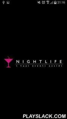 NightLife  Android App - playslack.com , Conosci un nuovo modo per divertirti e conoscere nuove persone? Prendi in mano il tuo smartphone , scarica ora l'APP GRATUITA e scopri tutti gli eventi che ti interessano intorno a te condividendoli con i tuoi amici. Ristoranti, Aperitivi, Discoteche, Pub, Concerti, Eventi. Tutto a portata di mano. Come funziona • Iscirviti con Facebook, Nightlife o Email. • Crea il tuo evento • Trova le migliori offerte per la tua città • Geocalizza offerte tramite…