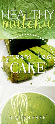 #Matcha #Green Tea #Cake #Recipes