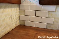 The Easiest Way to Tile a Backsplash — Domestic Imperfection