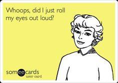 HAHAHAHA! ....sometimes