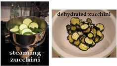 Steaming zucchini, and dehydrated zucchini. More info. at easy-food-dehydrating.com