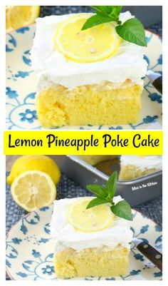 Lemon Pineapple Poke Cake is an easy dessert for any occasion From Missinthekitchen.com