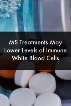 MS Treatments May Lower Levels of Immune White Blood Cells #MultipleSclerosisNewsToday