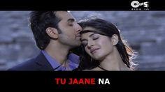 Tu Jaane Na - Bollywood Sing Along - Ajab Prem Ki Ghazab Kahani - Atif A...