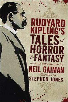 Rudyard Kipling - Tales of Horror and Fantasy.
