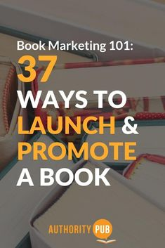 ways to launch & promote a book Check out 37 of the Best Book Marketing Tips To Increase Books Sales book marketing strategies Writing A Book, Writing Tips, Writing Quotes, Marketing Plan, Marketing Strategies, Marketing Books, Business Marketing, Media Marketing, Inbound Marketing