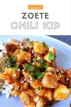 Recept | Zoete Chili Kip met rijst