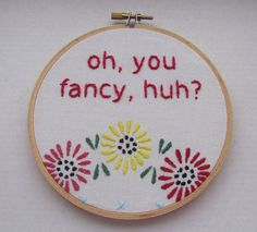 Embroidered Rap Lyrics: Fancy by Drake - In Round Embroidery Hoop. $18.00, via Etsy.