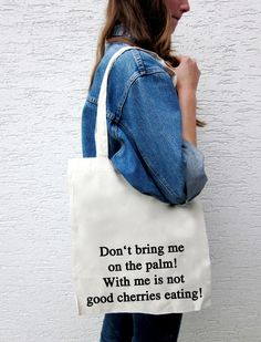 "Jutebeutel ""Don't bring me on the palm..."" // tote bag by WalktheDawg via DaWanda.com"
