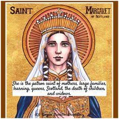 Margaret of Scotland Catholic Saints, Catholic School, St Margaret Of Scotland, Rejected Princesses, Anglo Saxon Kings, Isle Of Iona, Benedictine Monks, What Is Today, Edinburgh Castle