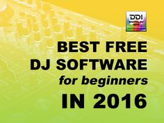 Best Free DJ Software For Beginners In 2016
