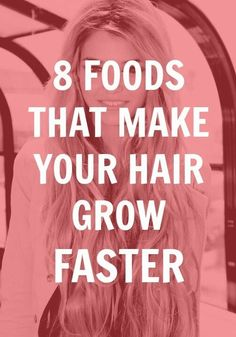 These foods might just make your hair grow faster – it's worth a shot!