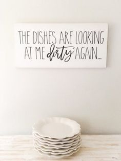 Products The Dishes Are Looking At Me Dirty Again, Funny Kitchen Sign Decor Z Mesh, An Innovative Fl Funny Kitchen Signs, Kitchen Decor Signs, Kitchen Humor, Home Decor Kitchen, Modern Kitchen Design, Interior Design Kitchen, Diy Kitchen Remodel, Kitchen Remodeling, Remodeling Ideas