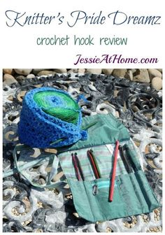 Knitter's Pride Dreamz - crochet hook review from Jessie At Home: