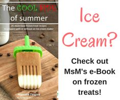 The Cool Side of Summer - the ultimate frozen treat e-book from Manu's Menu! Jam Recipes, Sweet Recipes, Dessert Recipes, Cooking Recipes, Desserts, Homemade Condensed Milk, Homemade Coffee Creamer, Outdoor Planters, Baking Soda