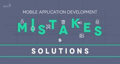 Common Mistakes during #Mobile App #Development and How to avoid them