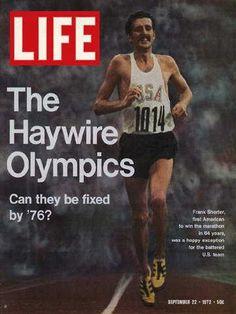 "Olympic Marathoner Frank Shorter - Life Magazine, September 22, 1972 issue - Visit http://www.oldlifemagazines.com/the-1970s/1972/september-22-1972-life-magazine.html?q= to purchase this issue of Life Magazine. Enter ""pinterest"" for a 12% discount at checkout - Olympic Marathoner Frank Shorter"