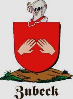 Zubeck Family Crest / Zubeck Coat of Arms [Personalized Gifts – Your own Family Crest order now ]