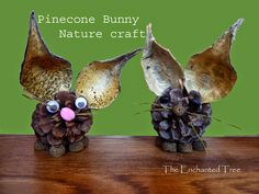 Pine cone bunnies with Milkweed pod ears. #naturecraft #easter