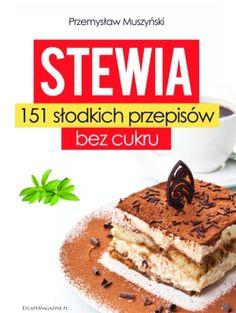 Ebook: Stewia. 151 słodkich przepisów bez cukru