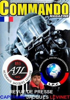 COMMANDO MAGAZINE JUILLET 2016 - Capitaine Jacques Levinet