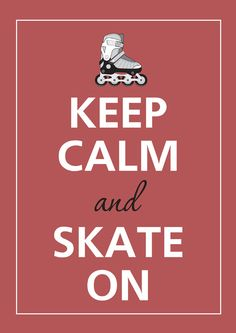 Keep calm and skate on by Agadart on Etsy