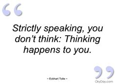 eckhart tolle quotes | Strictly speaking - Eckhart Tolle - Quotes and sayings
