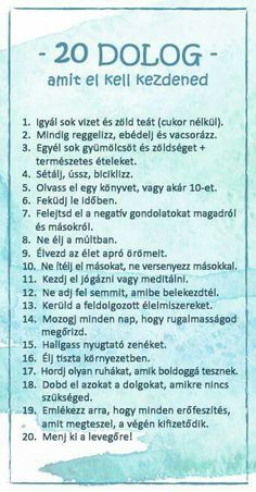 Osszátok meg ezt mindenkinek! Így éljetek, de....azert....lehet neha kicsit csalni 😉 Life Motivation, Self Development, Better Life, Motivation Inspiration, Good To Know, Happy Life, Positive Vibes, Healthy Lifestyle, Life Quotes