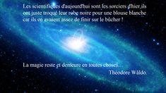 Les aphorismes de Théodore Wåldo sont fait pour être partagés - Merci pour votre contibution au Projet Å ;) Science, Thanks