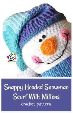 Pattern: Snappy Hooded Snowman Scarf With Mittens ~ SnApPy ToTs Crochet Hooded Scarf, Crochet Mittens, Crochet Gloves, Mittens Pattern, Crochet Gifts, Crochet Scarves, Crochet Things, Knit Hats, Crochet For Beginners